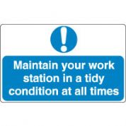 Mandatory Safety Sign - Maintain Work 107